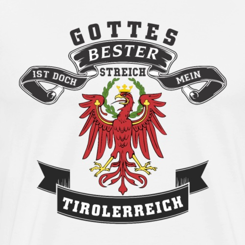 Tiroler - Männer Premium T-Shirt