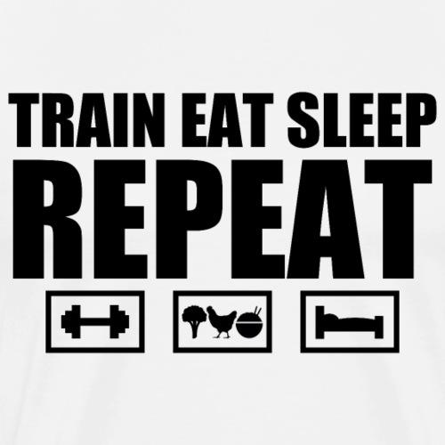 Train Eat Sleep Repeat - Men's Premium T-Shirt