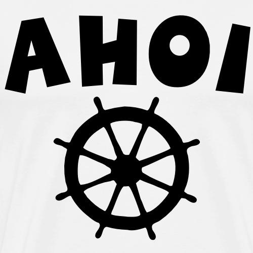 Ahoi Steuerrad Segel Segeln Segler - Männer Premium T-Shirt
