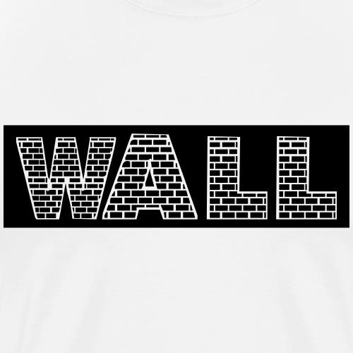 Wand - Männer Premium T-Shirt