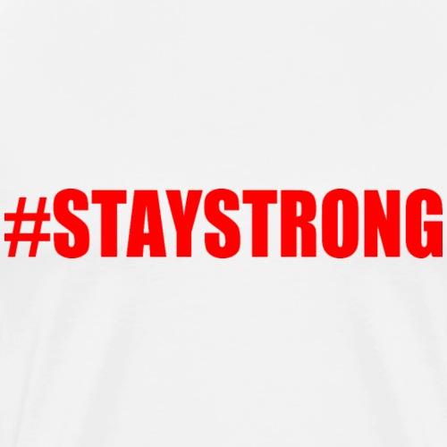 Stay strong - Men's Premium T-Shirt