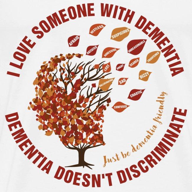 Dementia Doesn't Discriminate
