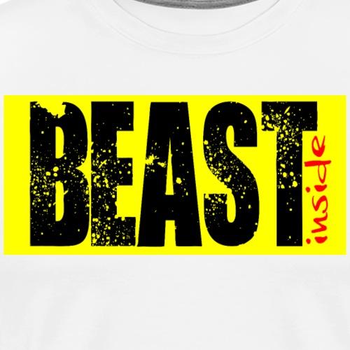 Do you have the Beast Inside? - Maglietta Premium da uomo
