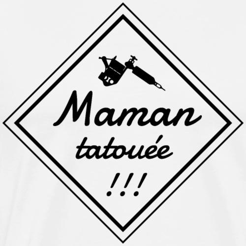 Maman tatouée - T-shirt Premium Homme