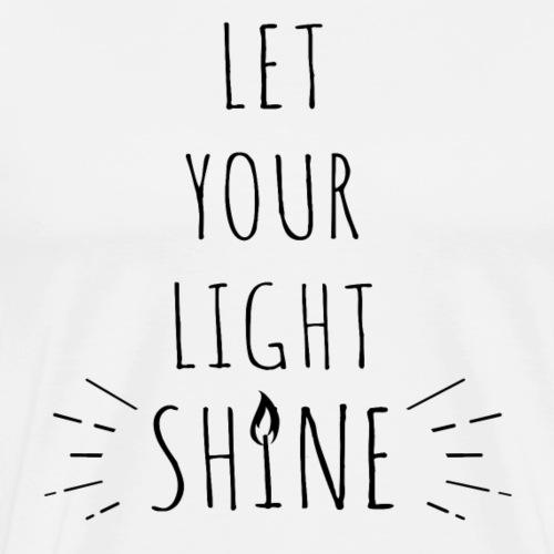 Let your light shine 2N - Maglietta Premium da uomo
