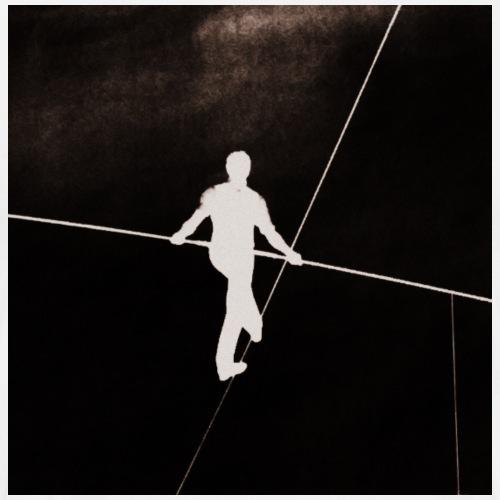 LIFE = Walk A Tightrope - Männer Premium T-Shirt