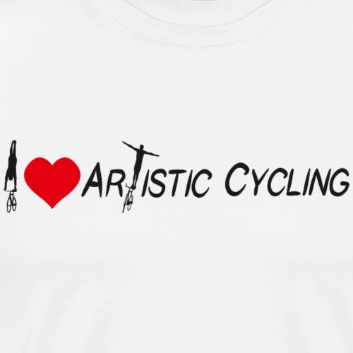 Kunstrad | I Love Artistic Cycling - Männer Premium T-Shirt