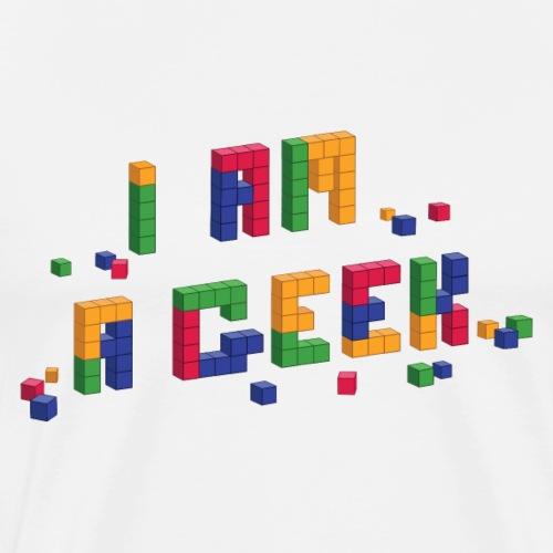 I am a geek Tee shirts - T-shirt Premium Homme