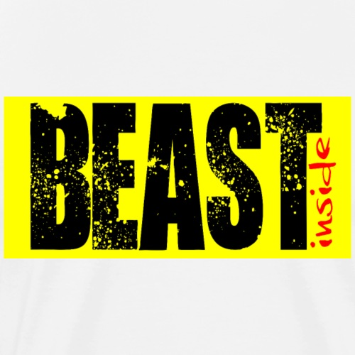 Do you have the Beast Inside? - Maglietta Premium da uomo