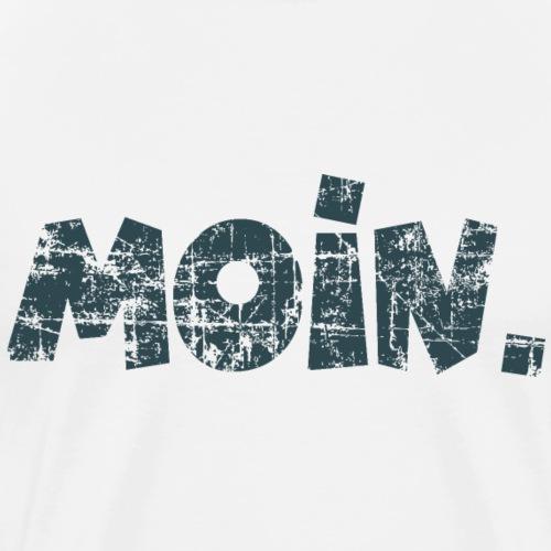 Moin. (Vintage Dunkel) Guten Morgen Gruß - Männer Premium T-Shirt