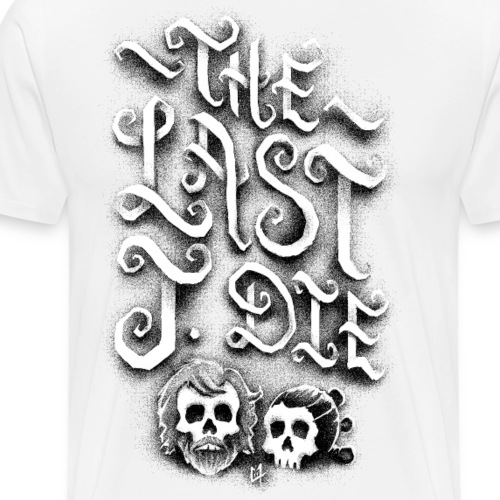 The Last J. Die - Men's Premium T-Shirt