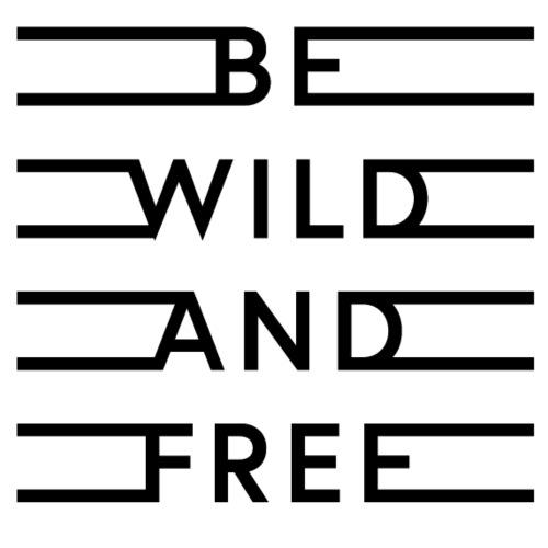 be-wild-and-free_black.png - Männer Premium T-Shirt