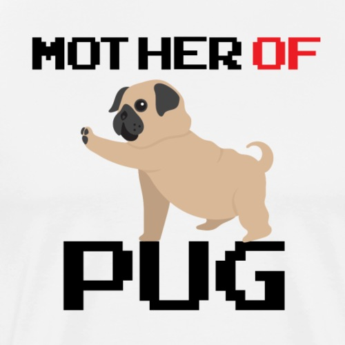 Mother of Pug! - kreatives Cartoon-Design mit Hund - Männer Premium T-Shirt