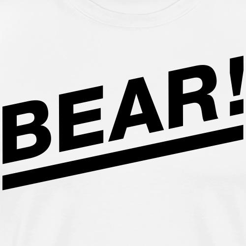 Bear! Solo - Männer Premium T-Shirt