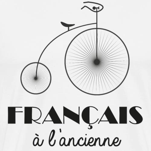 France Humour Bicyclette Français à l'ancienne - T-shirt Premium Homme