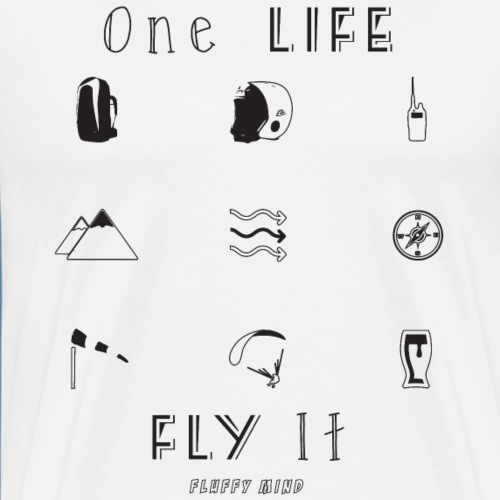 Parapente - One Life, Fly It - T-shirt Premium Homme