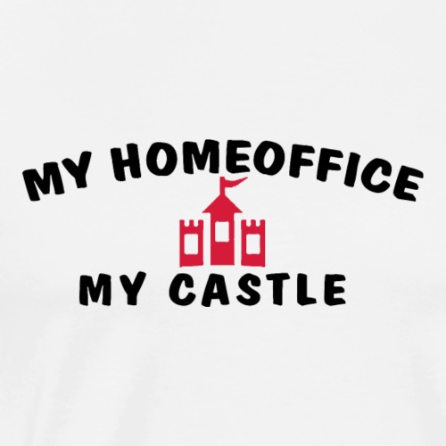 MY HOMEOFFICE MY CASTLE - Männer Premium T-Shirt