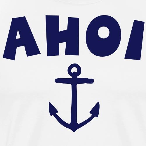Ahoi Anker Segel Segeln Segler - Männer Premium T-Shirt