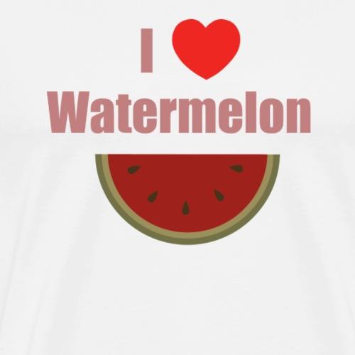 I love watermelon. - T-shirt Premium Homme