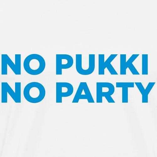 No Pukki, no party - Miesten premium t-paita