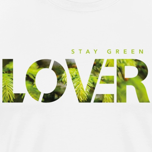 Stay Green Lover