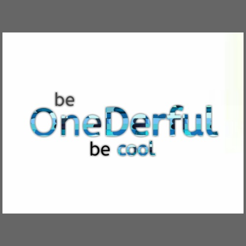 Be OneDerful be cool - Maglietta Premium da uomo