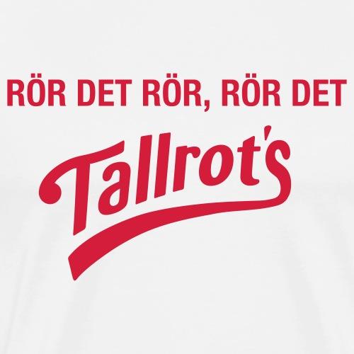 Tallrot's Rör - Premium-T-shirt herr
