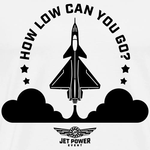 Spruch How low can you go?, schwarz - Männer Premium T-Shirt