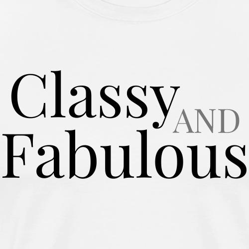 CLASSY AND FABULOUS - Men's Premium T-Shirt