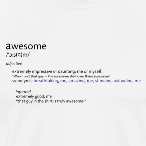 awesome funny joke shirt - Men's Premium T-Shirt
