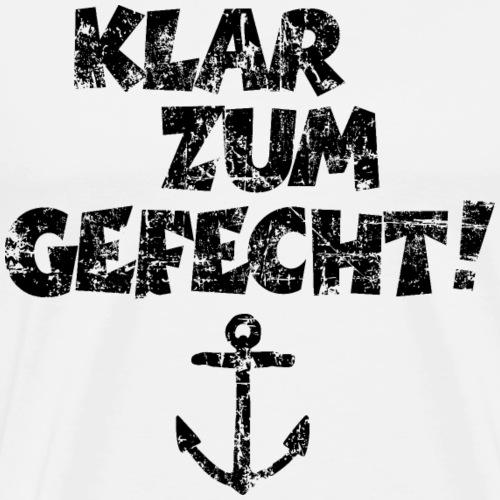 Klar zum Gefecht! Anker (Vintage Schwarz) - Männer Premium T-Shirt