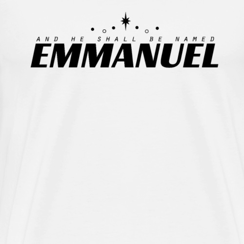 and he shall be named Emmanuel #2 - Männer Premium T-Shirt