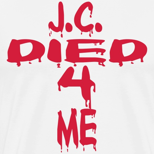 J.C.Died 4 Me - Cross - Männer Premium T-Shirt