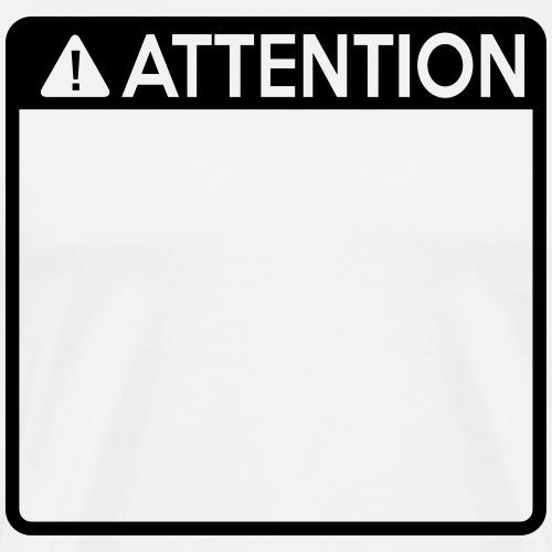 Attention Sign (1 colour) - Men's Premium T-Shirt