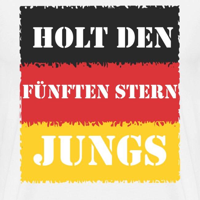 Holt den fünften Stern Jungs, Deutschland Fanshirt