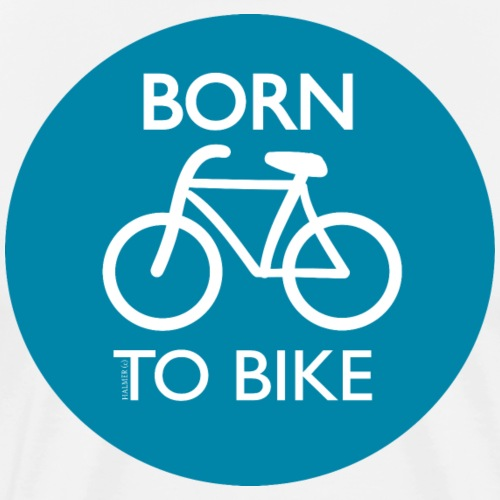 Born To Bike - Männer Premium T-Shirt