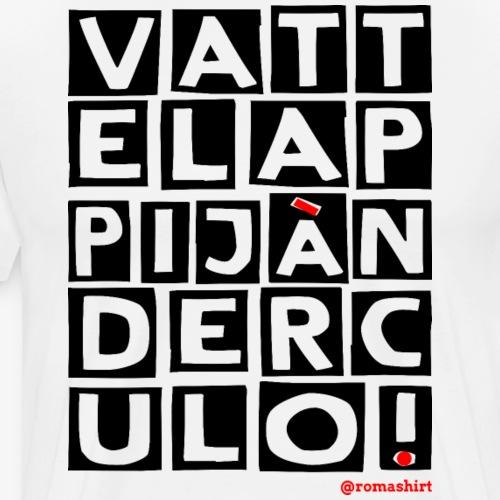 Vattela Ppijà Nder Culo New - Maglietta Premium da uomo