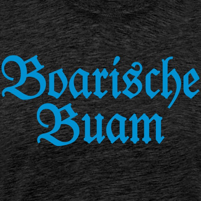 Boarische Buam (Blau) Bayern Männer Jungs