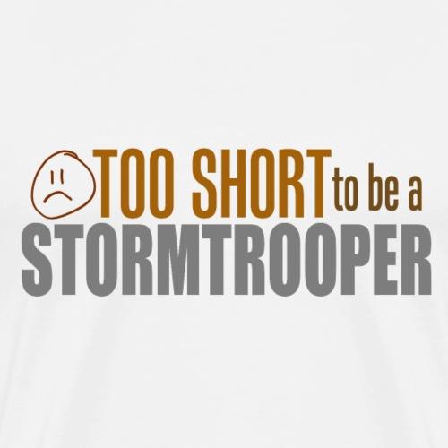 2 short 2 be stormtrooper - Premium T-skjorte for menn