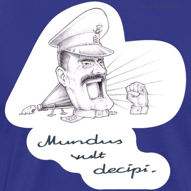 Mundus vult decipi (Diktator)