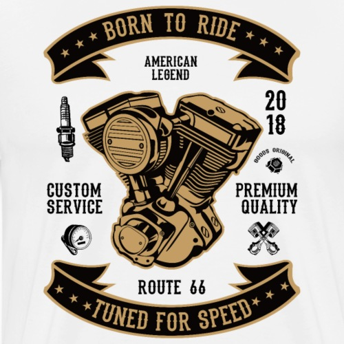 BORN TO RIDE 1 2 - Männer Premium T-Shirt