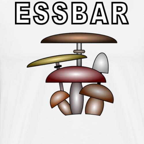 ESSBAR PILZE - Männer Premium T-Shirt