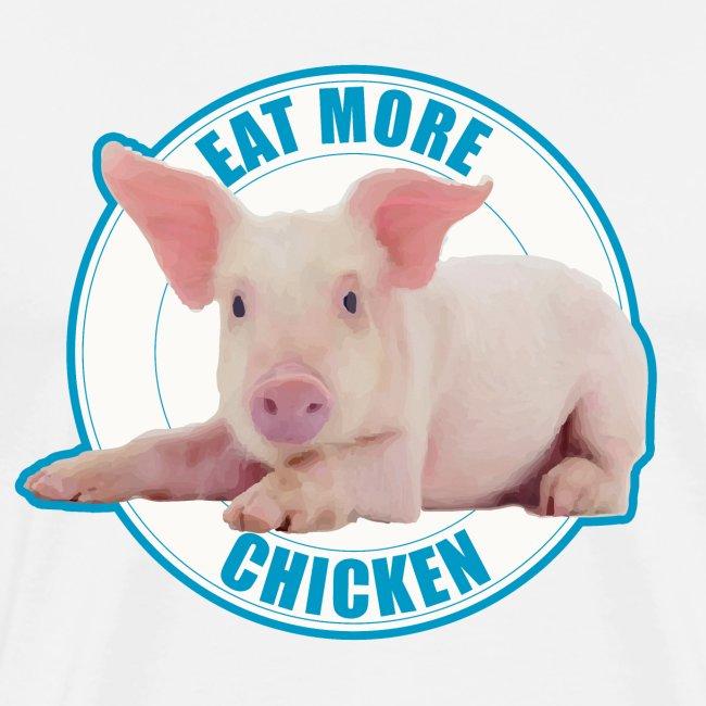 Eat more chicken - Sweet piglet