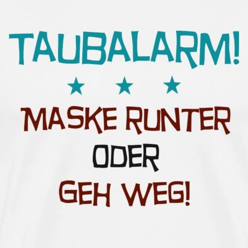 Taubalarm - Männer Premium T-Shirt