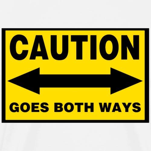 goes_both_ways - Men's Premium T-Shirt