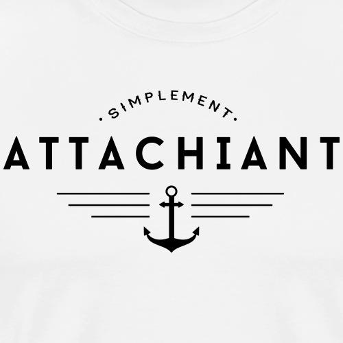Attachiant - T-shirt Premium Homme