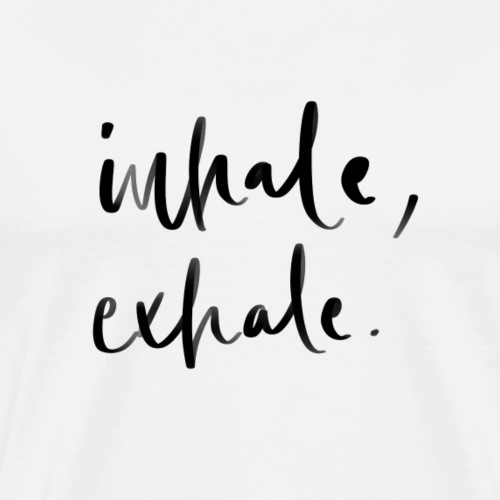 Inhale Exhale Achtsamkeits-Lettering