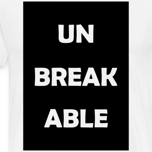 Unbreakable - Männer Premium T-Shirt