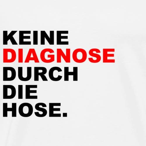 Keine Diagnose durch die Hose