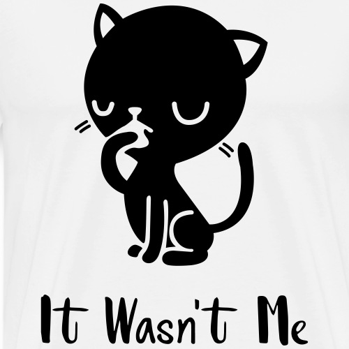 it wasn't me cat - Maglietta Premium da uomo